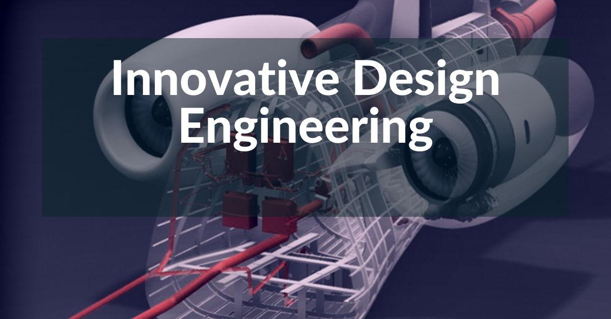 Innovative Design Engineering